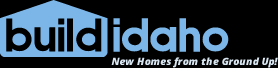 Build Idaho- New Homes from the Ground Up!