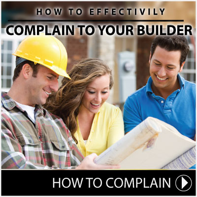 How to Complain to your Builder