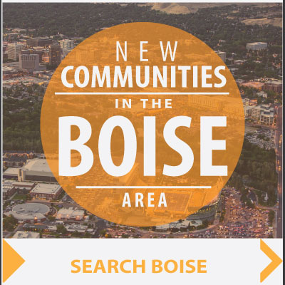The Ultimate Guide to Boise New Communities