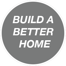 Build a Better Home