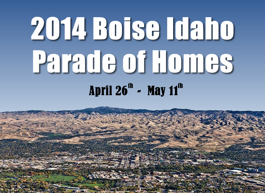 Boise Idaho Parade of Homes 2014