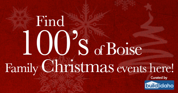 Boise Idaho Holiday Event Guide