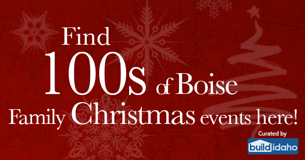 2016 Boise Idaho Christmas & Holiday Event Guide