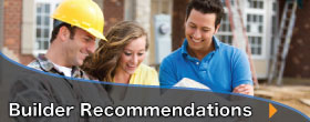 Need a Builder Recommendation?