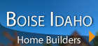 Boise Idaho Home Builders