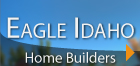 Eagle Idaho Home Builders