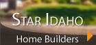 Star Idaho Home Builders