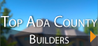 Top Ada County Builders
