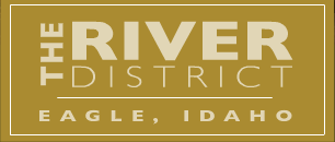The River District of Eagle Idaho
